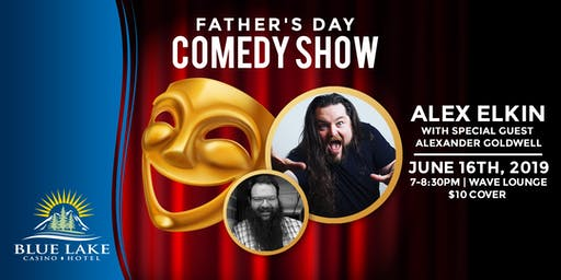 Alex Elkin Father's Day Comedy Show
