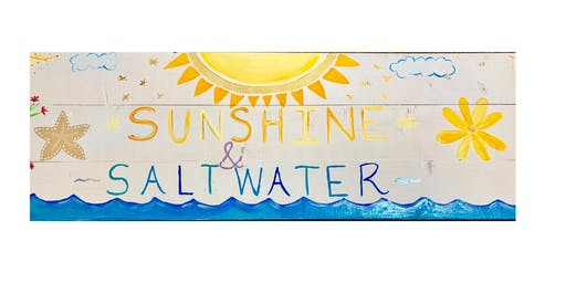 """Wood Creations Adult Open Paint (18yrs+) """"Sunshine & Saltwater"""""""