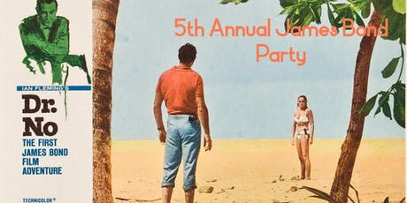 5th Annual James Bond Party tickets