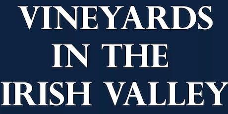 Vineyards In The Irish Valley tickets