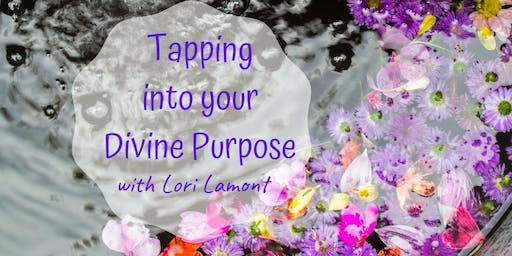 Tapping Into Your Divine Purpose