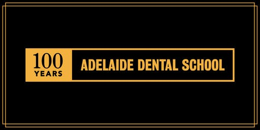 University of Adelaide - Adelaide Dental School 100 Year Gala Dinner