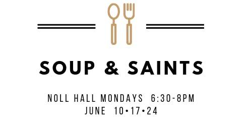 Soup and Saints