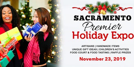 Sacramento Premier Holiday Expo tickets