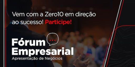 Fórum Empresarial Zero 10