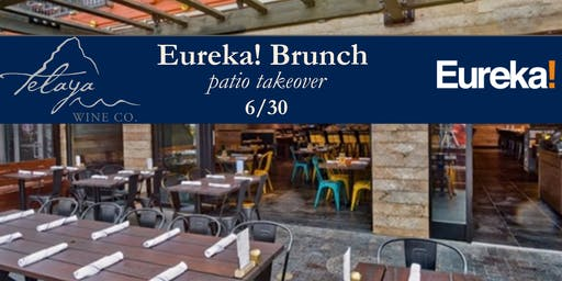 Eureka! Brunch Patio Takeover