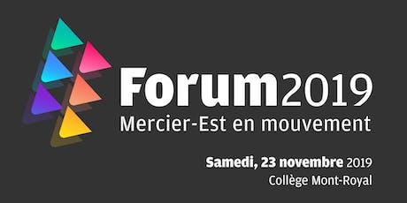 Forum 2019 - Mercier-Est en mouvement billets
