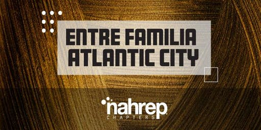 NAHREP Entre Familia - Atlantic City