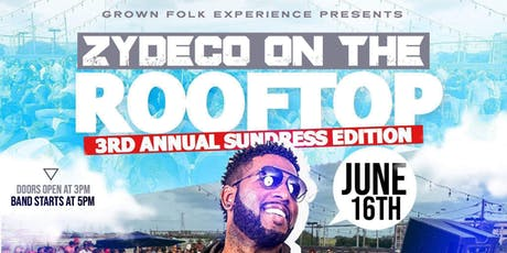 Rooftop Zydeco with Lil Nate | Sundress Edition tickets