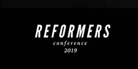 Reformers Conference 2019 tickets