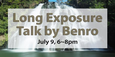 Long Exposure Talk with Benro tickets