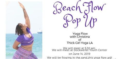 Thick Girl Yoga LA Beach Flow  tickets