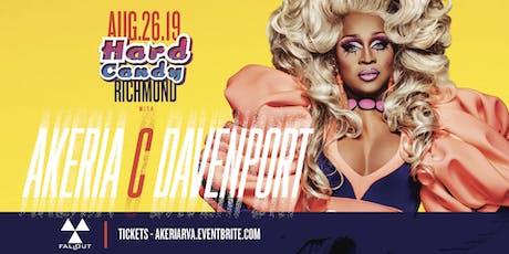 Hard Candy Richmond with Akeria C Davenport tickets