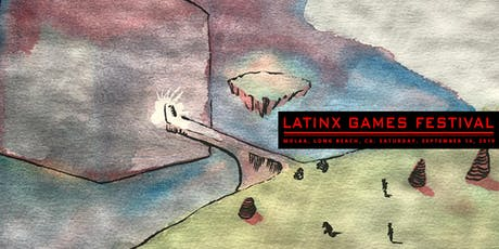 Latinx Games Festival tickets