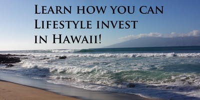 How to Lifestyle Invest in Hawaii