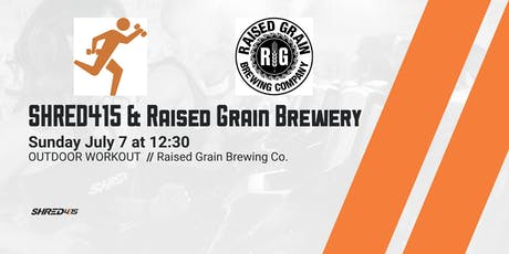 Outdoor Workout - Shred415 - Raised Grain Brewery tickets