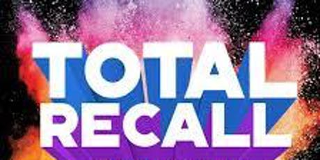 Friday Night Live Total Recall 80'S Show tickets