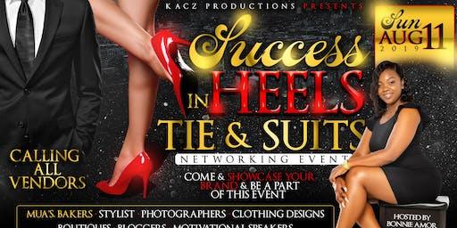 Success in Heels Ties & Suits Vendor/Sponsorship Sign Up