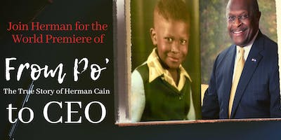Atlanta World Premier - From Poor to CEO: The True Story of Herman Cain