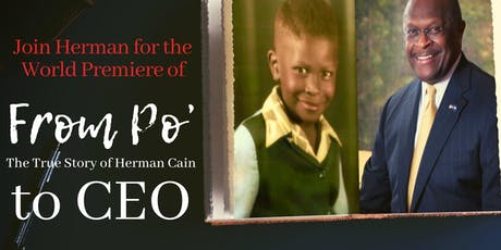 Atlanta World Premiere - From Poor to CEO: The True Story of Herman Cain tickets