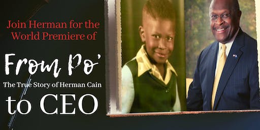 Atlanta World Premiere - From Poor to CEO: The True Story of Herman Cain