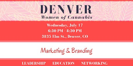 Denver Women of Cannabis - July Networking Event tickets