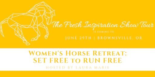 Woman's Horse Retreat: Set Free to Run Free