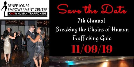Breaking the Chains of Human Trafficking 7th Annual Gala tickets