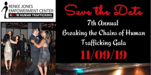 Breaking the Chains of Human Trafficking 7th Annual Gala