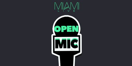 Miami LIVE Open Mic 7/28/19 - DJ Killa K tickets