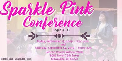 Sparkle Club Pink Conference for Girls - Milwaukee
