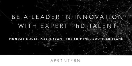 Be a leader in Innovation with expert PhD talent tickets