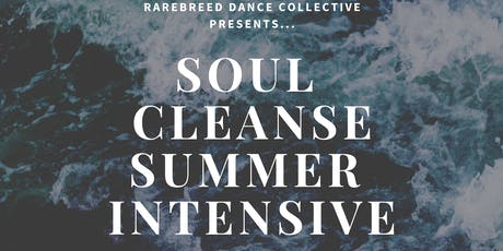Soul Cleanse Summer Dance Intensive  tickets