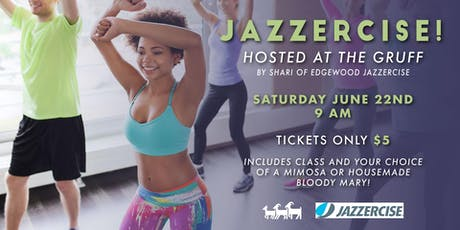 Jazzercise at The Gruff!  tickets