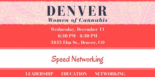 Denver Women of Cannabis - December Networking Event