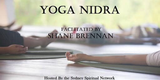 Yoga Nidra: Facilitated by Shane Brennan