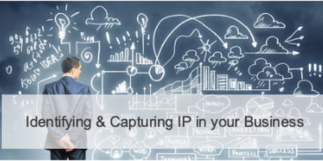 Identiftying & Capturing IP in your Business tickets