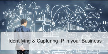 Identiftying & Capturing IP in your Business