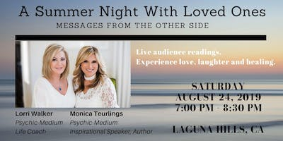 A Summer Night With Loved Ones: Messages From The Other Side
