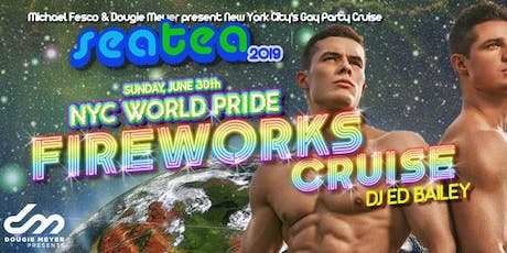 Sea Tea: NYC's Gay Party Cruise - World Pride Fireworks Cruise tickets