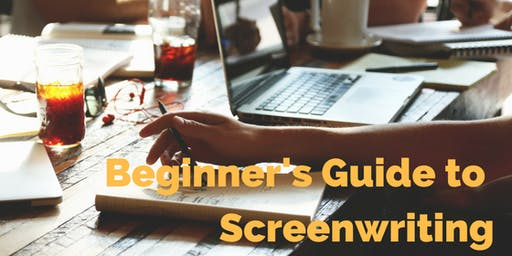 Beginner's Guide to Screenwriting   Auckland 2019