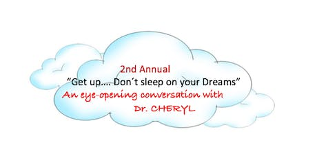 Second Annual Get Up!...Don't Sleep on Your Dreams tickets