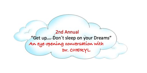 Second Annual Get Up!...Don't Sleep on Your Dreams