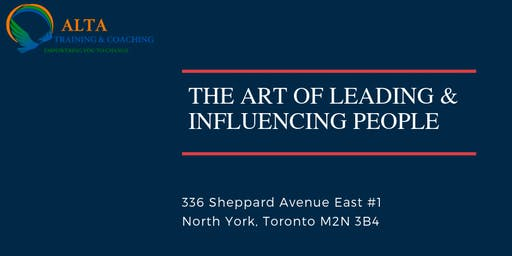The Art Of Leading & Influencing People