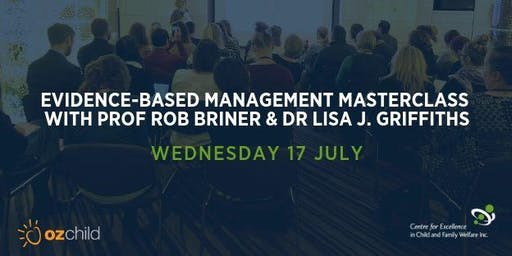 Evidence-Based Management Masterclass with Prof Rob Briner & Dr Lisa J. Griffiths