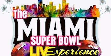 The Miami Super Bowl LIVexperience tickets