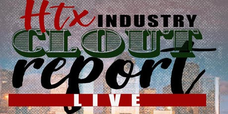 The 2019 HTX Industry Clout Report & Music Conference tickets