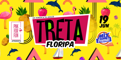 TRETA FESTA (RJ) em Floripa ingressos