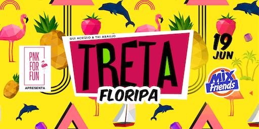 TRETA FESTA (RJ) em Floripa
