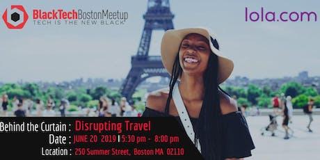Black Tech Boston Meetup at LOLA.com tickets